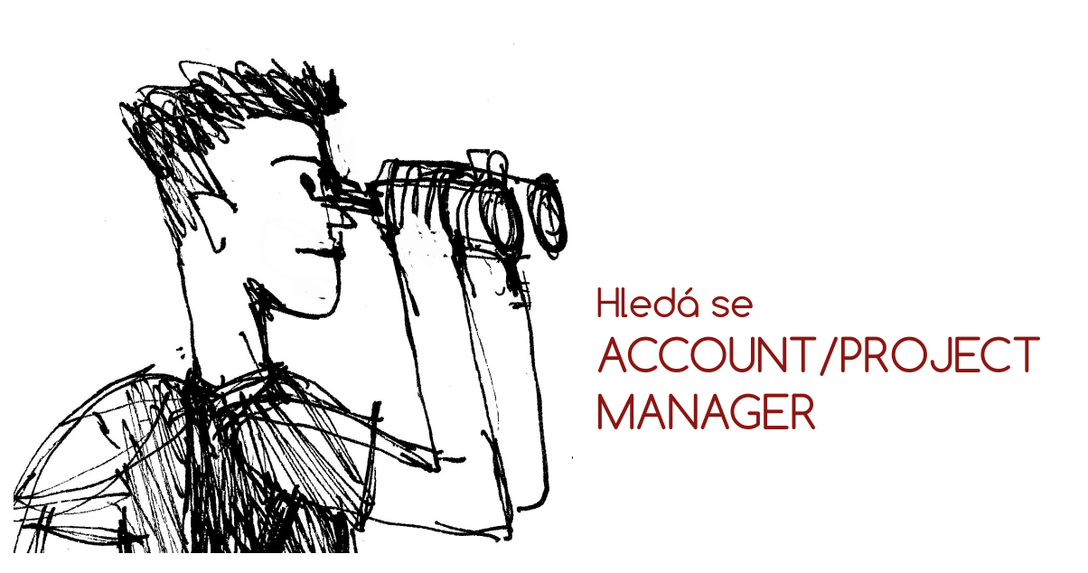 Hledá se Account/Project Manager